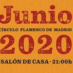 Programación online del Circulo Flamenco de Madrid para el mes de junio