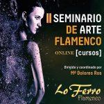 Lo Ferro se prepara para la celebración de su II Seminario de Arte Flamenco