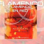 XIIº edición de Flamenco en Red 2021