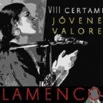 """Abierto el plazo de inscripción para el VIIIº Certamen """"Jóvenes Valores del Flamenco"""""""